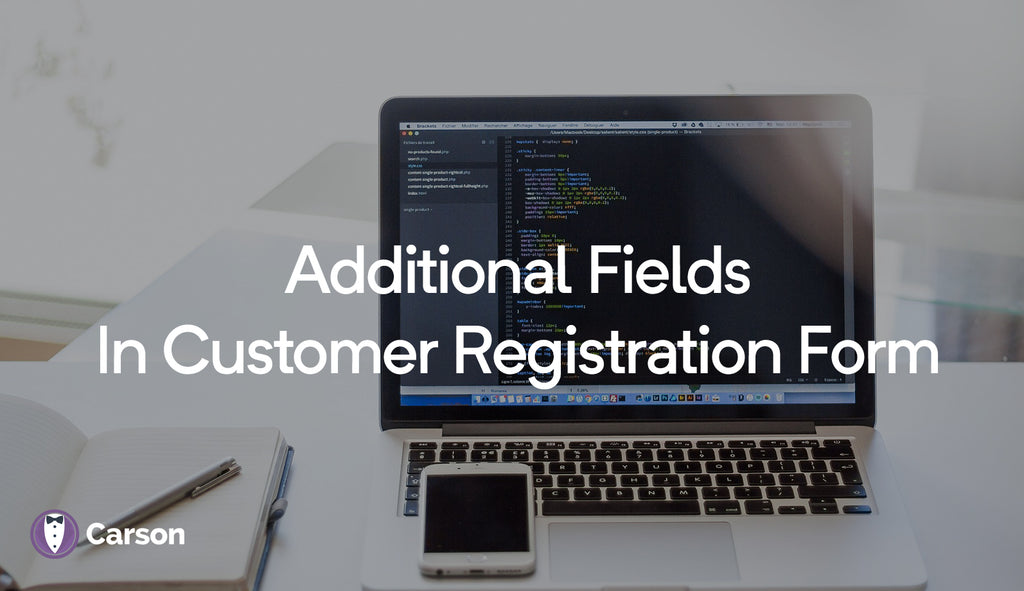 Additional fields in the customer registration form