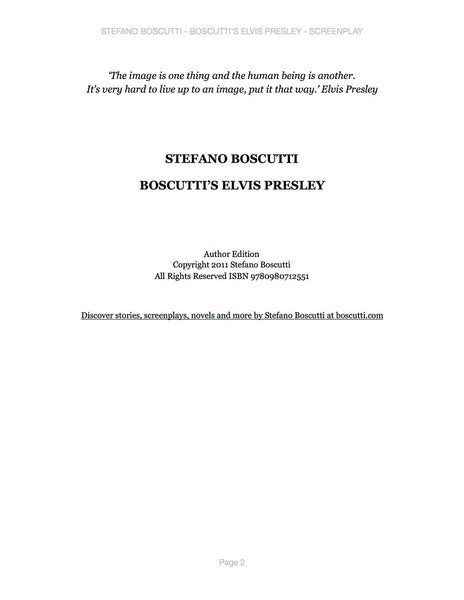 Stefano Boscutti - Boscutti Elvis Presley Screenplay - Sample Page 2