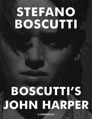 Stefano Boscutti - Boscutti John Harper Screenplay - Sample Cover