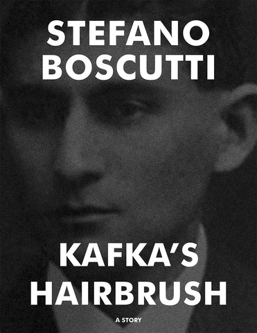 Stefano Boscutti - Kafka's Hairbrush Story - Sample Cover