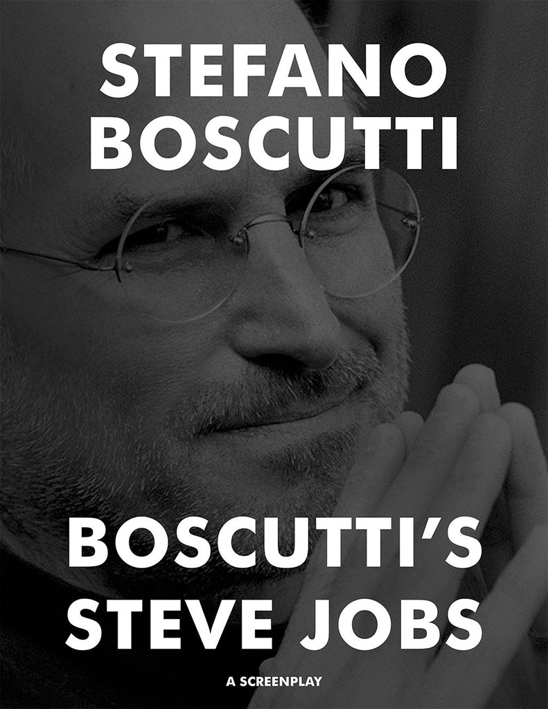 Stefano Boscutti - Boscutti Steve Jobs Screenplay - Sample Cover