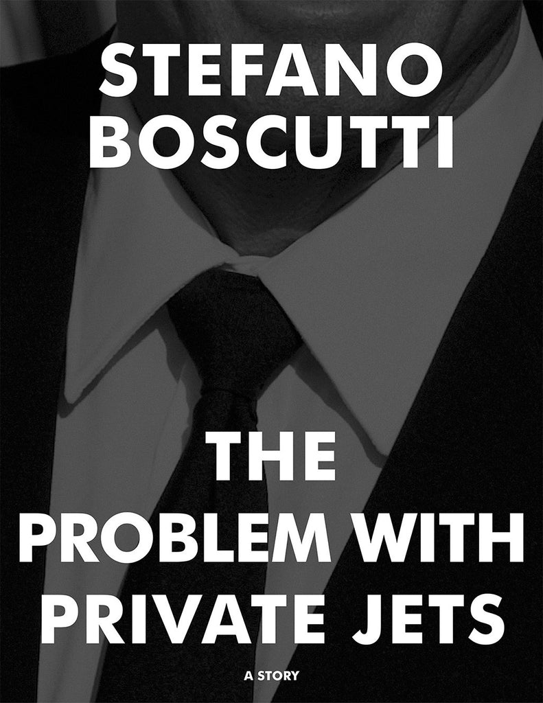 Stefano Boscutti - The Problem With Private Jets Story - Sample Cover