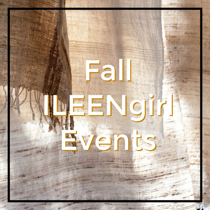 Upcoming ILEENgirl Events for Fall!