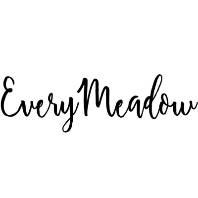Every Meadow