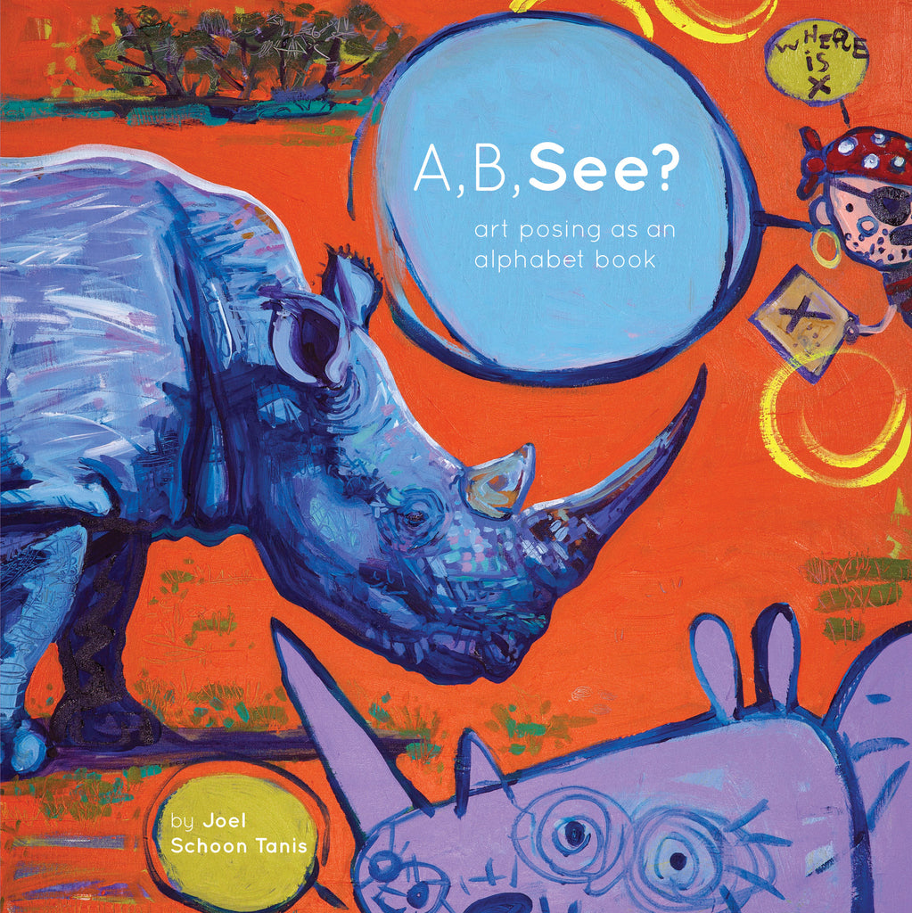 A, B, See? art posing as an alphabet book