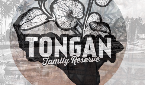 Tongan Family Reserve  (Half Pound)