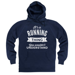 It's A Running Thing Hoodie