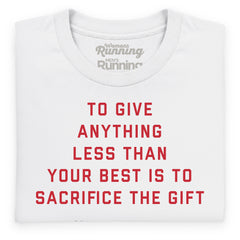 Prefontaine Sacrifice slogan tee