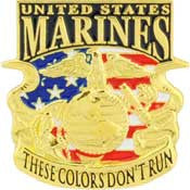 "PINS- USMC, Marine Core THESE COLORS DON'T RUN (1-1/16"")"