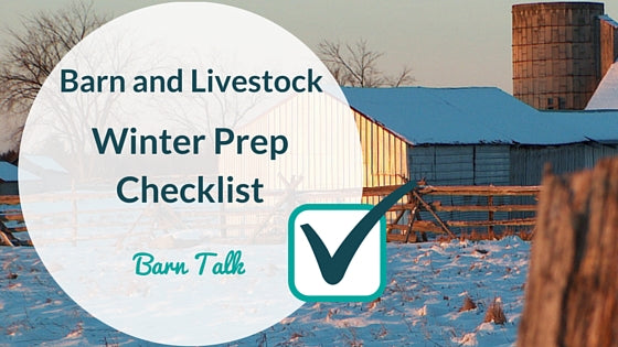Livestock and Barn Winter Prep Check List
