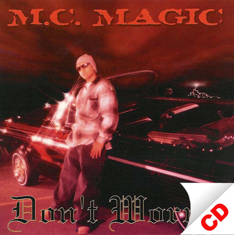 Don't Worry by MC MAGIC (CD)