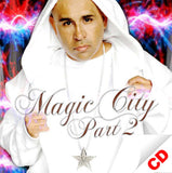 Magic City Part 2 by MC MAGIC (CD)