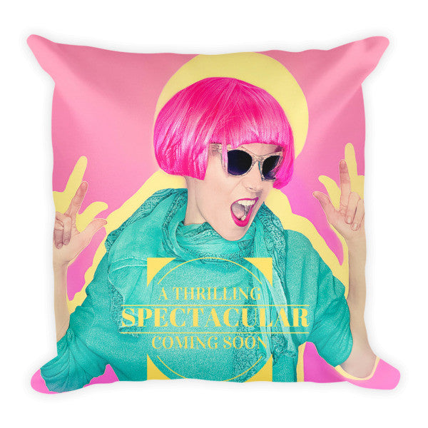 A Thrilling Spectacular Pillow