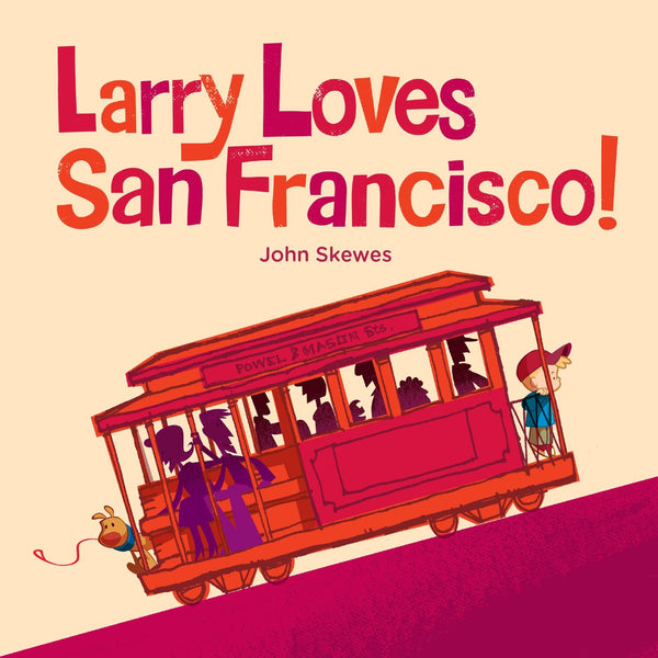 Larry Loves San Francisco Board Book