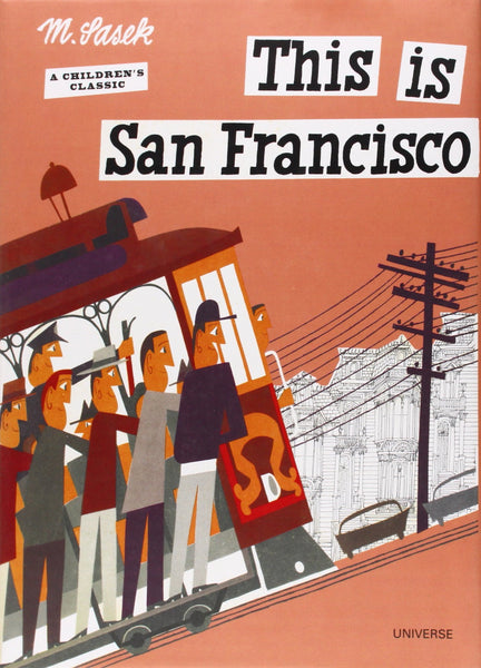 This is San Francisco: A Children's Classic Book
