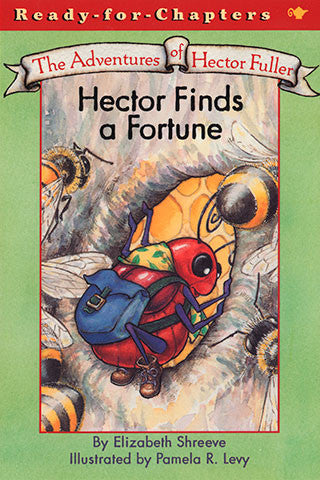 The Adventures of Hector Fuller, Hector Finds a Fortune