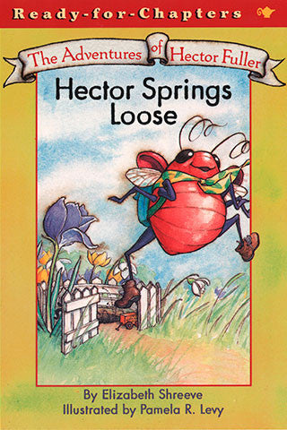The Adventures of Hector Fuller, Hector Springs Loose