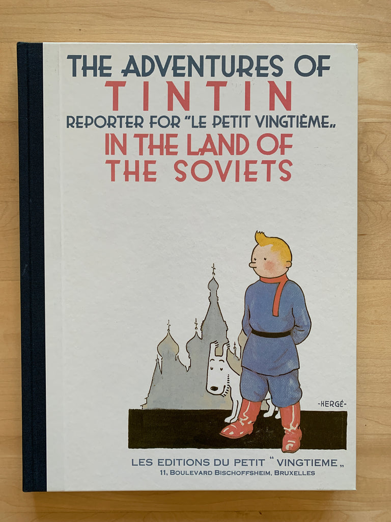 "The Adventures of Tintin, In The Land Of The Soviets, Les Editions Du Petit ""Vingtieme""."
