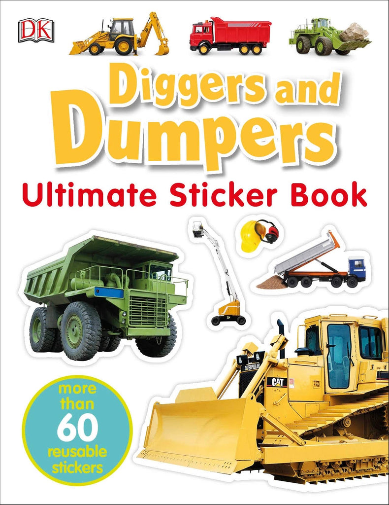 Ultimate Diggers and Dumpers Sticker Book