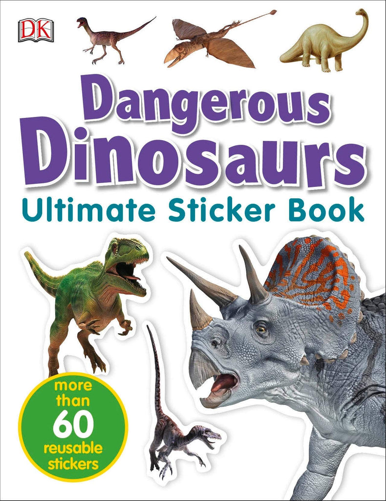 Ultimate Dangerous Dinosaurs Sticker Book