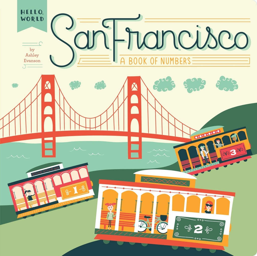 San Francisco A Book Of Numbers Board Book