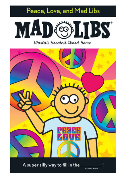 MAD LIBS Peace Love and Mad Libs