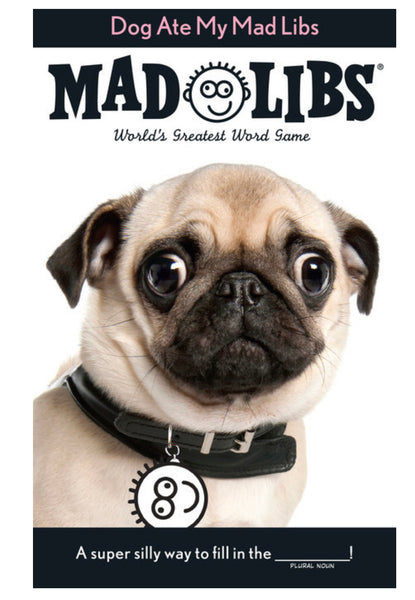 MAD LIBS Dog Ate My Mad Libs
