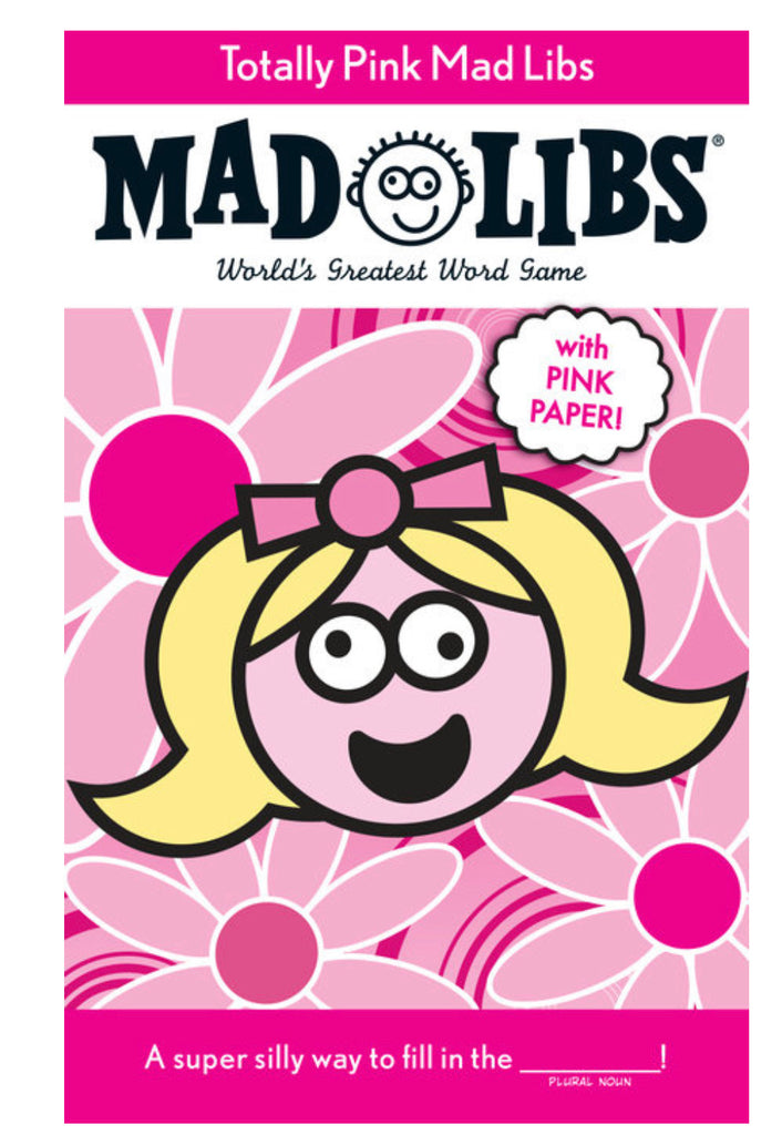 MAD LIBS Totally Pink Mad Libs