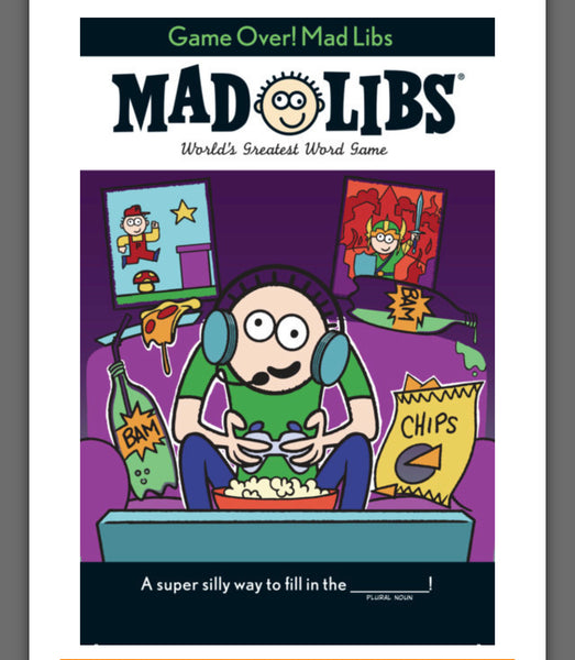 MAD LIBS Game Over!