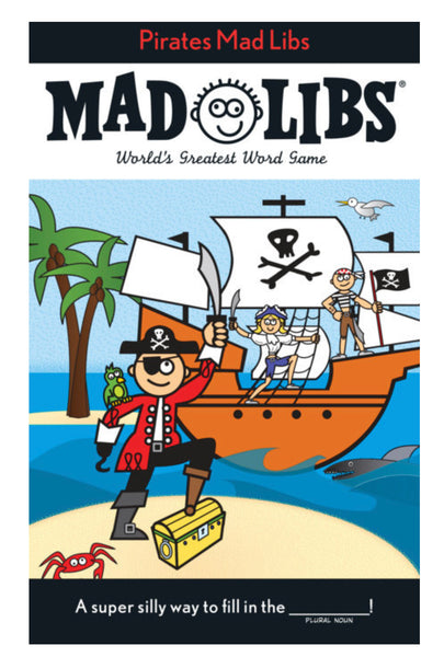 MAD LIBS Pirates