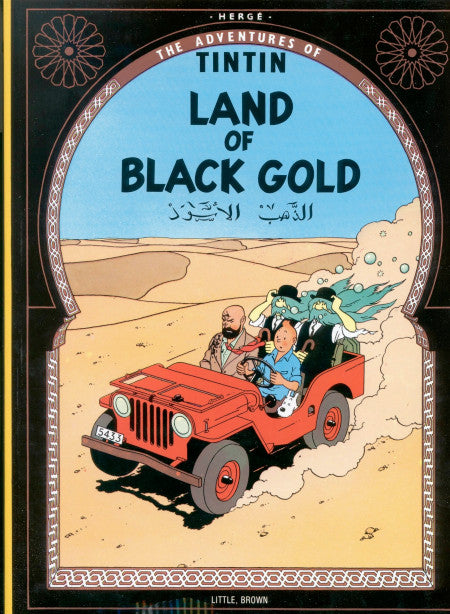 The Adventures of Tintin. Land of Black Gold