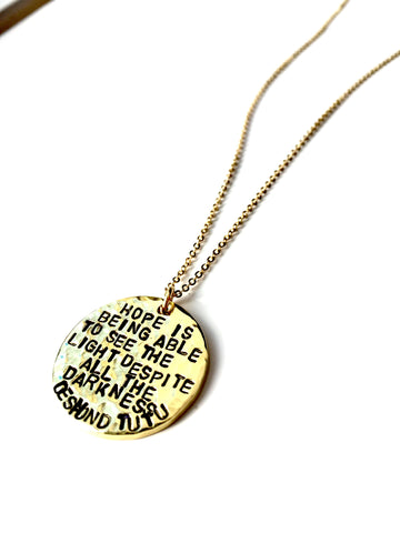 """Hope is being able..."" - Desmond Tutu Necklace"