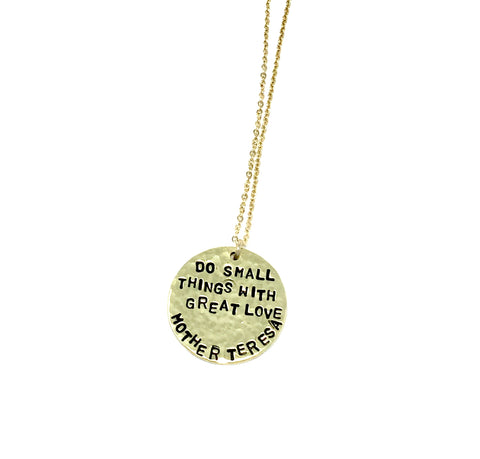 """Do Small Things..."" Mother Teresa Necklace"