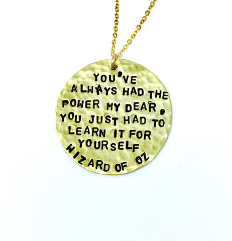 """You've Always Had..."" - Wizard of Oz Necklace"