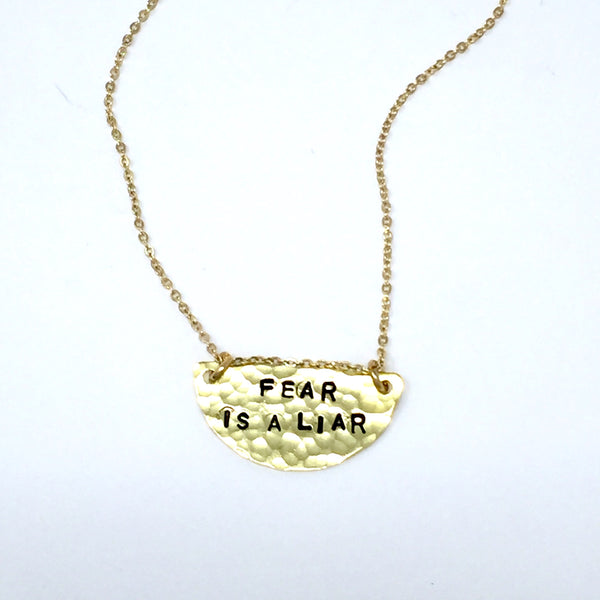 """Fear is a Liar"" - Necklace"