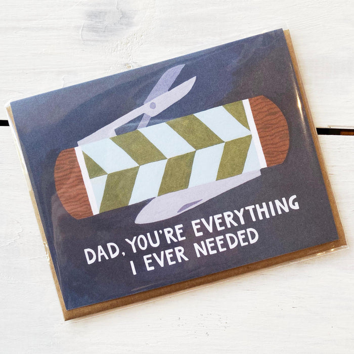Greeting Card, Dad, You're Everything I Ever Needed