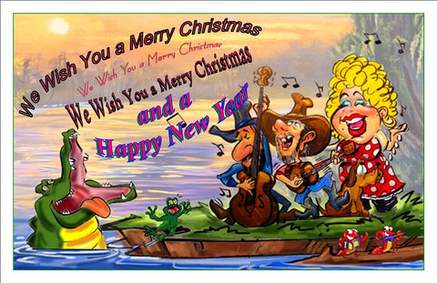 "10 Cajun Christmas Card 1 - ""We Wish You a Merry Christmas."""