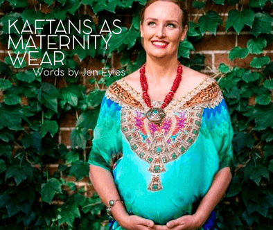 KAFTANS & RESORTWEAR AS MATERNITY WEAR - WE SAY YES!