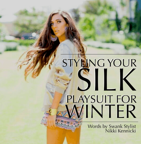 STYLING YOUR PLAYSUIT FOR THE WINTER MONTHS