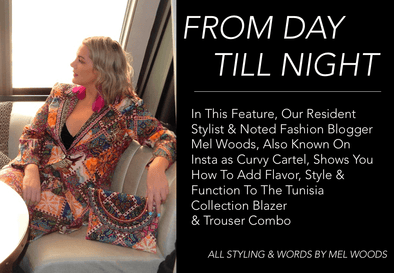 DAY & NIGHT WITH THE TUNISA COLLECTION