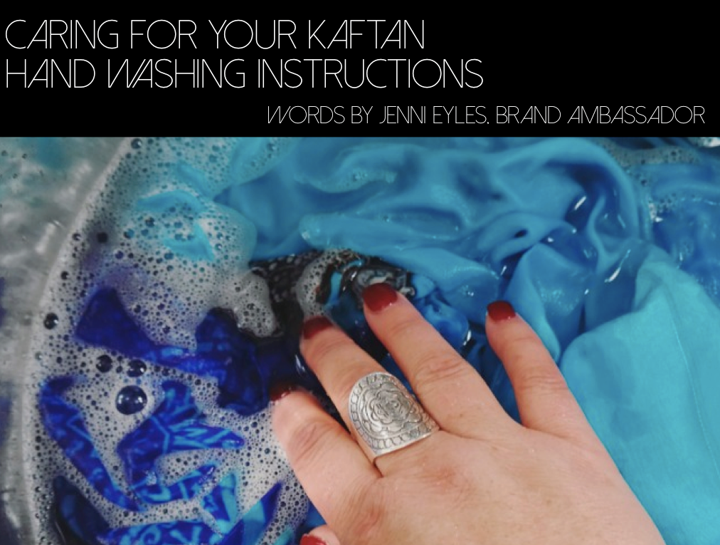 Caring for your kaftan