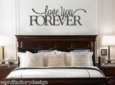 Love you forever vinyl wall quote sticker that is perfect for above the bed