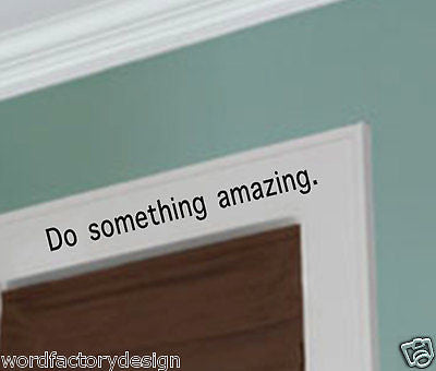 Do Something Amazing