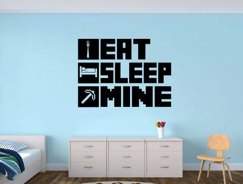 EAT SLEEP MINE Gamer wall decal - Gamer Room Wall