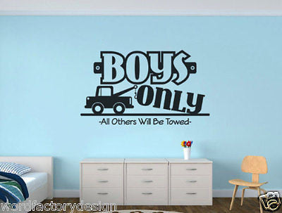 Boys only all others will be towed