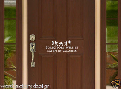 Funny Zombie No Soliciting Sign- Solicitors will be Eaten by Zombies