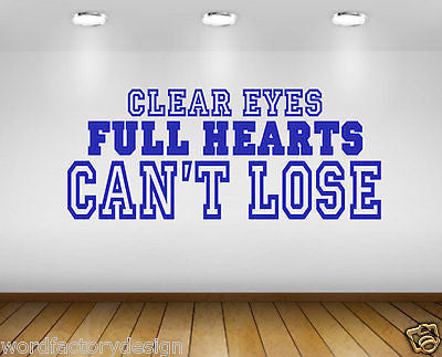 Clear Eyes Full Hearts Can't Lose Football Friday Night Lights Quote