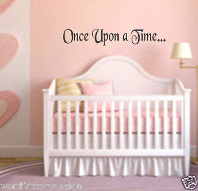 Wall Vinyl Sticker Decal Once Upon a Time... Fairytale Princess Quote girl room