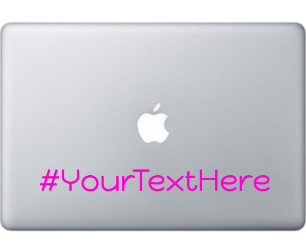 Hashtag # Your Custom Text - Personalized Custom Hashtag