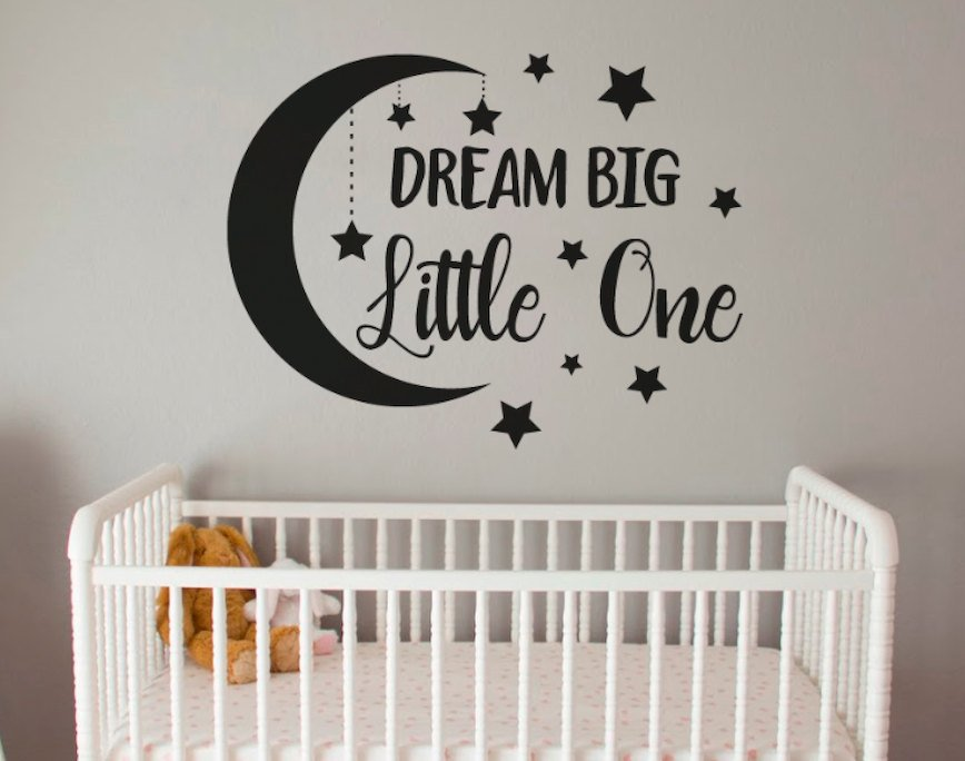 Dream Big Little One with Moon and Stars Removable Vinyl Wall Decal